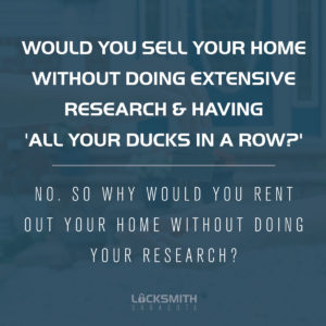 Why Would You Rent Out Your Home Without Doing Research - Locksmith Sarasota