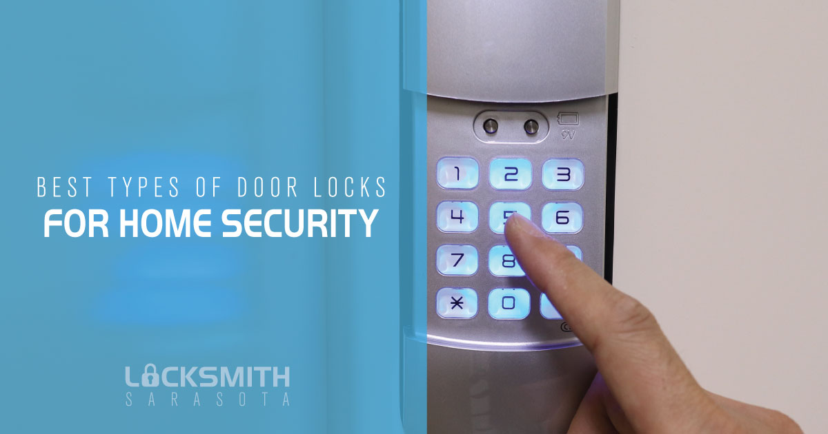 Best Types of Door Locks for Security